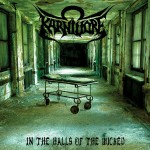 "Karnivore ""In the Halls Of The Wicked"""