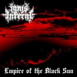 "Ignis Inferni ""Empire of the Black Sun"""