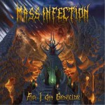 """Mass Infection """"For I Am Genocide"""""""