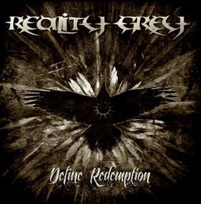 Reality Grey Define Redemption