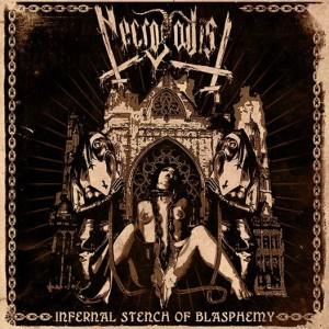"necrosadist  ""Infernal Stench of Blasphemy"""