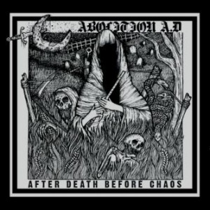 Abolition A.D. After Death Before Chaos