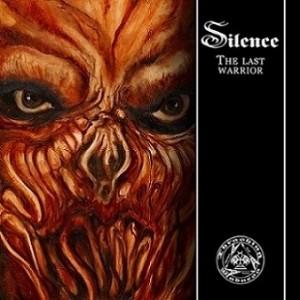 Silence The Last Warrior