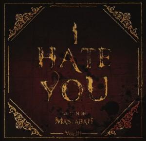 Mastabah I Hate You