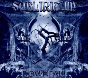 Subliritum  Downfall