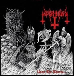 Blaspherian Upon the Throne...of Eternal Blasphemous Death
