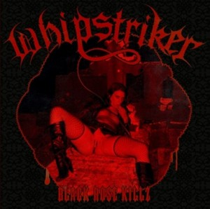 Whipstriker  Black Rose Killz