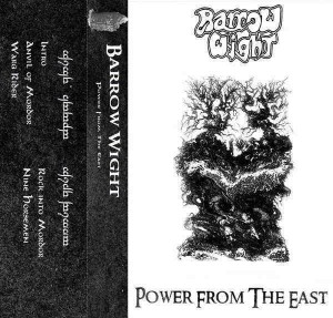 Barrow Wight Power from the East