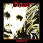 "Ghost ""Bad Obsession"""