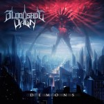 "Bloodshot Dawn ""Demons"""