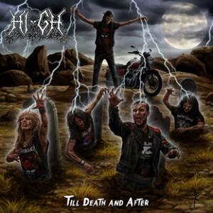 HI-GH  Till Death and After