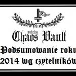 Podsumowanie Roku 2014 wg czytelników Chaos Vault Webzine