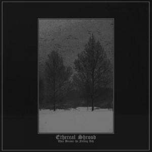 Druga płyta Ethereal Shroud