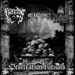"Widmo / The Sons of Perdition / Freezing Blood ""Desecration Rituals"""