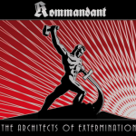 "Kommandant ""The Architects of Extermination"""
