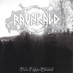 "Ravnkald ""Pure Pagan Blood"""