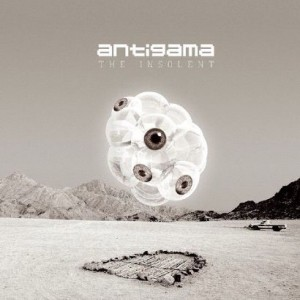Antigama  The Insolent