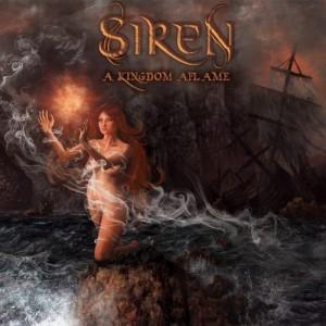Siren  A Kingdom Aflame