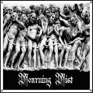 Mourning Mist  Mourning Mist