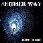 "Either Way ""Behind the Light"""