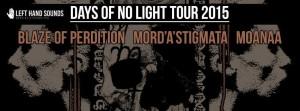 Days Of No Light 2015