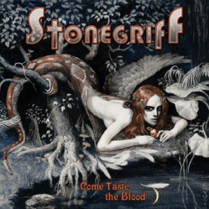 Stonegriff  Come Taste the Blood