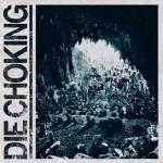 Debiut Die Chocking