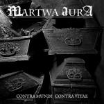 "Martwa Aura ""Contra Mundi Contra Vitae"""