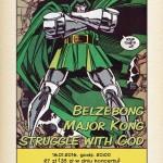 Belzebong, Major Kong, Struggle With God; Gdynia, Klub Ucho; 16.01.2016