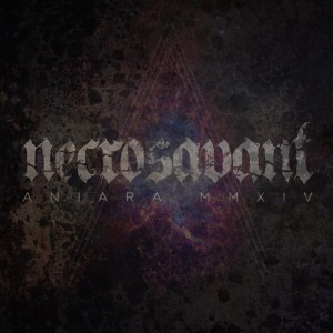 Necrosavant - Aniara MMIV
