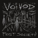 "Voivod ""Post Society"""