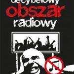 """Wojciech Lis """"Decybelowy Obszar Radiowy"""" – czyli co nam zostało po tamtym radio"""