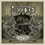 """Parricide """"Crude"""""""