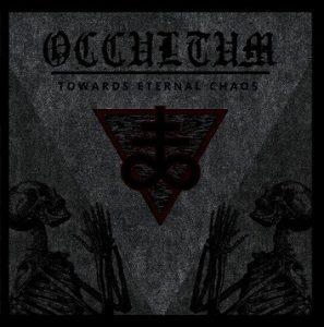 Occultum Towards Eternal Chaos