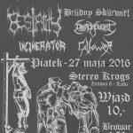 The Cave of Ritual: Brüdny Skürwiel, Bestiality, Dreadnought, Incinerator, Gallower; Łódź, Klub Stereo Krogs; 27.05.2016