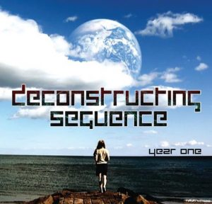 Deconstructing Sequence Year One