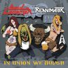 "Reanimator / Soul Collector ""In Union We Thrash"""