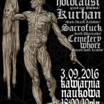 Nuclear Holocaust, Kurhan, Sacrofuck, Cemetery Whore; Kraków, Kawiarnia Naukowa; 3 września 2016
