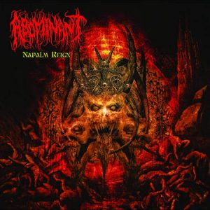 Abominant Napalm Reign