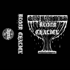 Blood Chalice Demo 2016