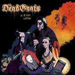"""The Dead Goats """"All of Them Witches"""""""