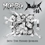 "Bunker 66 / Morbo ""Into the Morbid Bunker"""