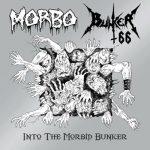 "Bunker 66 / Morbo ""Into the Morbid Bunker"""