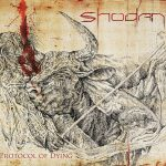 """Shodan """"Protocol of Dying"""""""