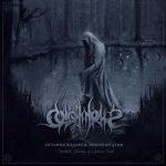 """Colotyphus """"Остання подорож зневіреної душі (Spiritual Journey of a Forlorn Soul)"""""""