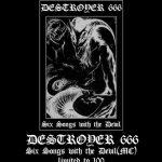 Deströyer 666 – wznowienie demówki