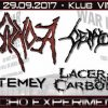 Pyorrhoea, Centurion, Lacerated and Carbonized, Mastemey; Rzeszów, Klub Vinyl; 29.09.2017