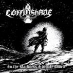 "Coffinshade ""In the Darkness I Shall Dwell"""
