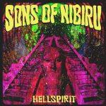 "Sons Of Nibiru ""Hellspirit"""