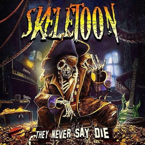 Skeletoon They Never Say Die